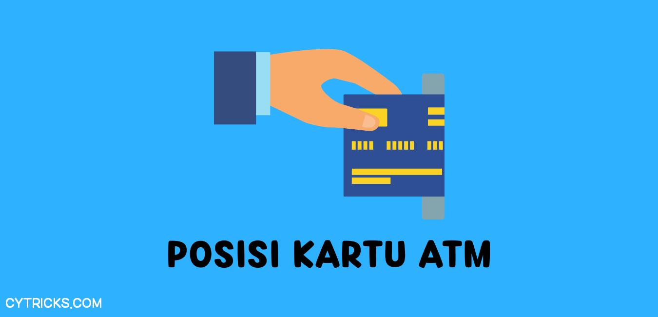 Posisi ATM Tidak Terbalik