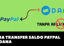 Cara Transfer Saldo Paypal Ke Dana 2021 (Withdraw LANCAR)