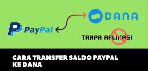 Transfer saldo paypal ke dana