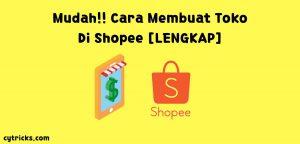 Cara membuat toko di Shopee