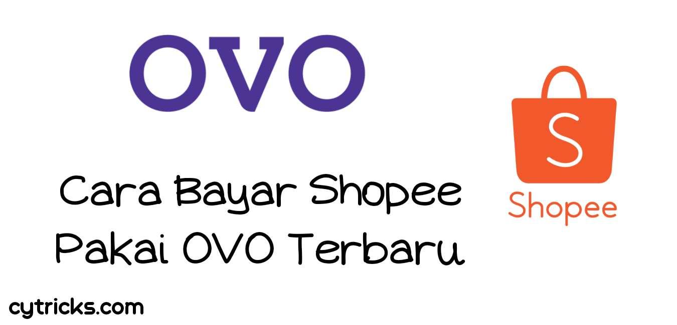 Cara bayar Shopee pakai OVO terbaru 2020