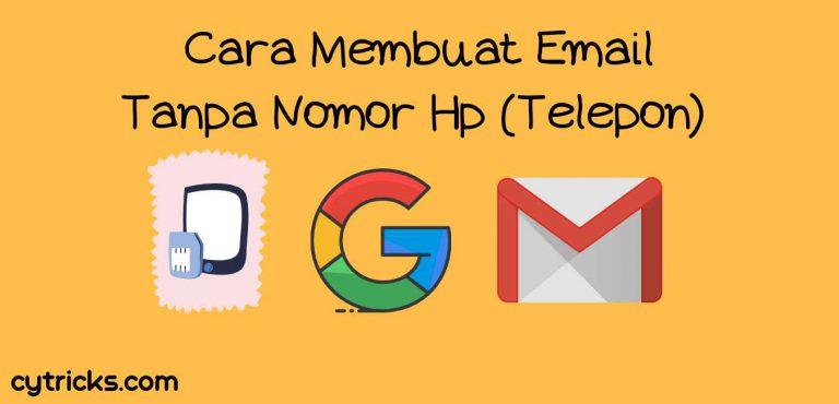 Cara membuat Email tanpa nomor hp (telepon), Gmail
