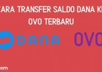 Ini Dia!! Cara Transfer Saldo Dana Ke OVO 2021 Dengan Mudah