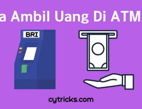 [UPDATE] Cara Ambil Uang Di ATM BRI Terbaru 2020