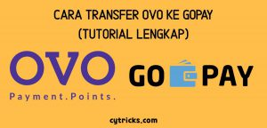 Cara Transfer OVO Ke GoPay BERHASIL TERKIRIM Dengan Mudah
