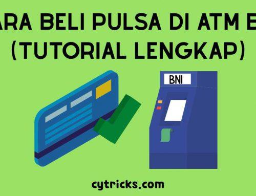 √Tutorial Lengkap Cara Beli Pulsa Di ATM BNI Terbaru 2020