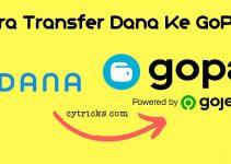 [MUDAH] Cara Transfer Dana Ke GoPay 2021 Pasti BERHASIL 100%