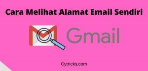Cara Melihat Alamat Email Sendiri Dengan Mudah 100% BERHASIL