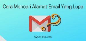 Cara Mencari Alamat Email Yang Lupa