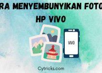 Cara Menyembunyikan Foto di Hp Vivo TERBARU Dengan MUDAH!