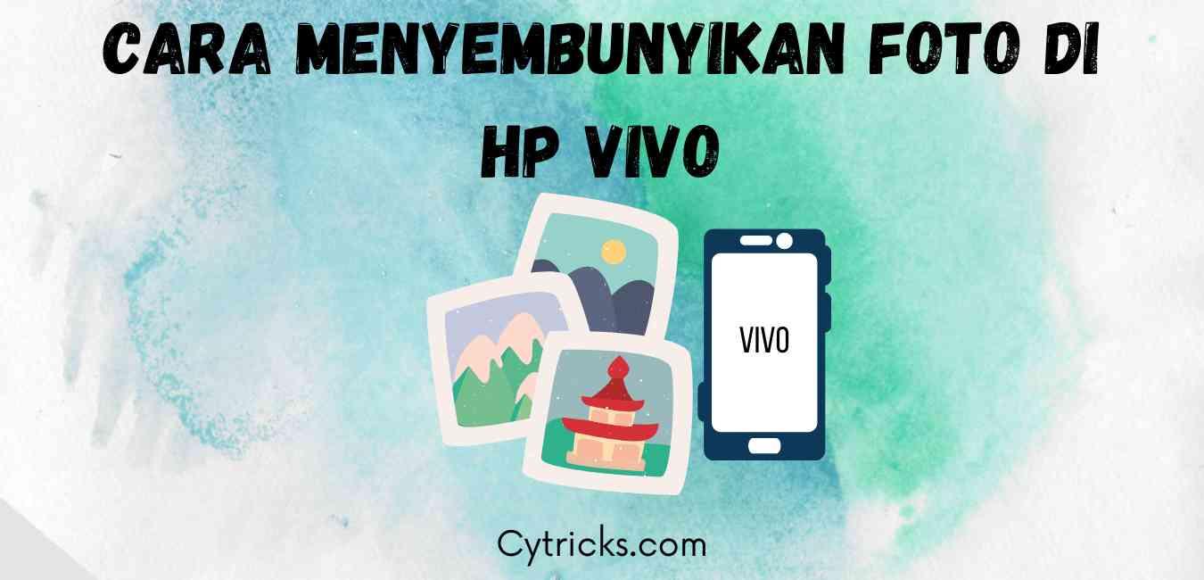 Cara Menyembunyikan Foto di Hp Vivo