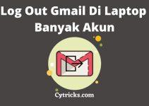 MUDAH! Cara Log Out Gmail Di Laptop Yang Banyak Akun TERBARU